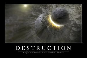 Destruction: Inspirational Quote and Motivational Poster